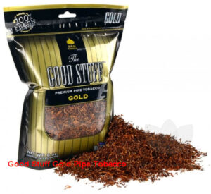 Good Stuff Gold Pipe Tobacco